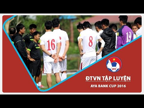 ĐTVN TẬP LUYỆN CHUẨN BỊ CHO TRẬN CHUNG KẾT AYA BANK CUP 2016