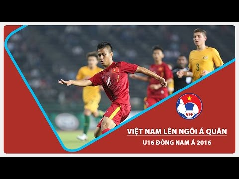 U16 ĐNÁ 2016: U16 VIỆT NAM GIÀNH NGÔI Á QUÂN