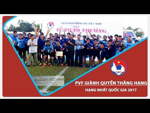 PVF GIÀNH QUYỀN THAM DỰ GIẢI HNQG 2017