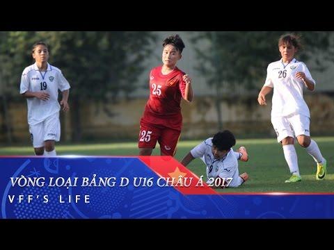 KHAI MẠC VÒNG LOẠI BẢNG D GIẢI U16 NỮ CHÂU Á 2017