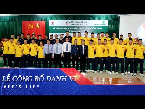 VIETCOMBANK ĐỒNG HÀNH CÙNG GIẢI U19 ĐÔNG NAM Á 2016