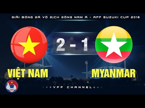 VIỆT NAM 2-1 MYANMAR | HIGHLIGHTS