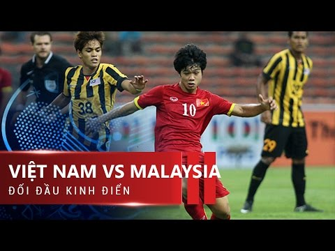 VIỆT NAM VS MALAYSIA: TRẢ MÓN NỢ CŨ