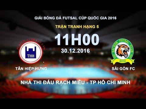 TRỰC TIẾP | TÂN HIỆP HƯNG vs SÀI GÒN FC | GIẢI FUTSAL CÚP QUỐC GIA 2016