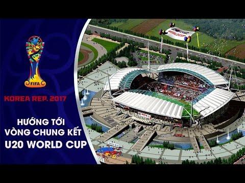 ĐT U20 VIỆT NAM THI ĐẤU TRÊN SÂN ĐẸP NHƯ MƠ TẠI VCK U20 WORLD CUP 2017