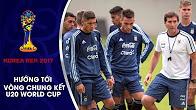 BUỔI TẬP DUY NHẤT CỦA U20 ARGENTINA TRƯỚC TRẬN ĐẤU VỚI U20 VIỆT NAM