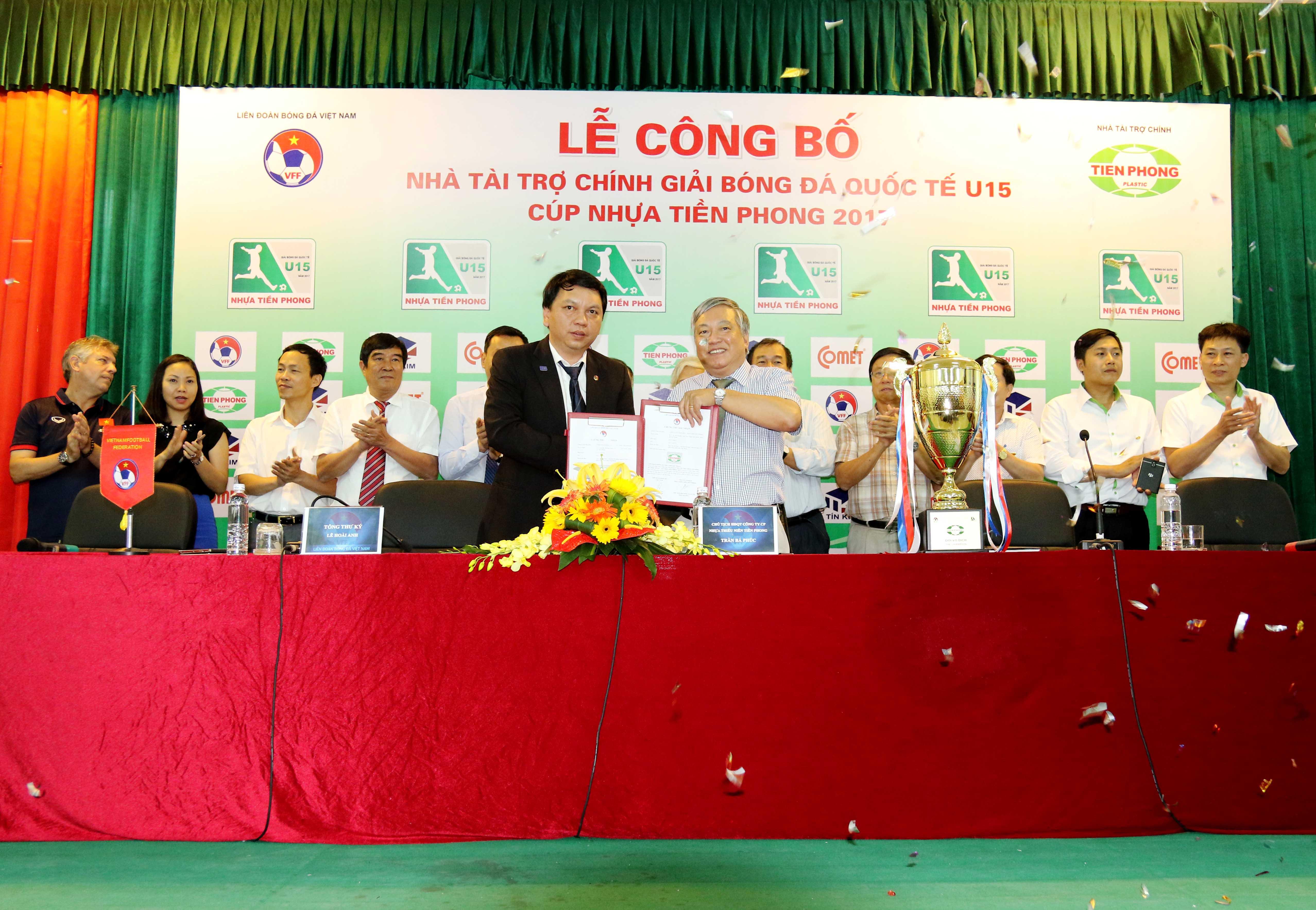 Lê công bố Nhà Tài Trợ chính giải Bóng đá Quốc Tế U15 - CÚP Nhựa Tiền Phong 2017