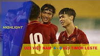 U23 VIỆT NAM vs U23 TIMOR LESTE | BẢNG I VÒNG LOẠI VCK U23 CHÂU Á 2018