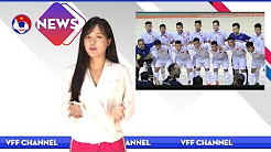 VFF NEWS SỐ 22 | Các tiêu chí lựa chọn HLV trưởng ĐT QG Việt Nam