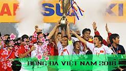 2018 - Năm những mục tiêu mà bóng đá Việt Nam sẽ quyết tâm thực hiện