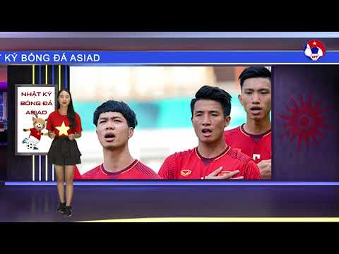 Nhật ký Asiad Số 1: Công Phượng hot nhất mạng xã hội sau trận ra quân của O.Việt Nam