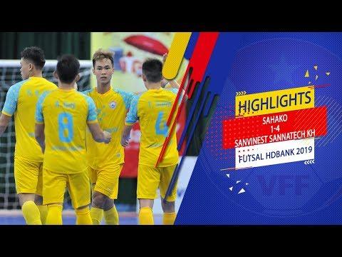 Highlights | Sahako - Sanvinest Sannatech KH | Futsal HDBank 2019
