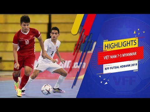 Highlights | Việt Nam - Myanmar | AFF HDBank Futsal Championship 2019