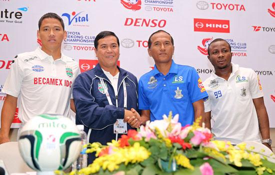 B. Bình Dương và Boeung Ket Angkor tự tin trước trận bán kết Toyota Mekong Club Championship 2015