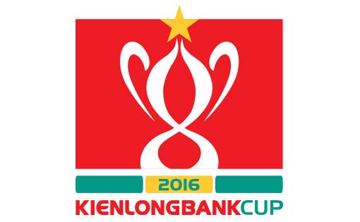Lịch THTT Tứ kết lượt về - Giải bóng đá Cúp QG Kienlongbank 2016