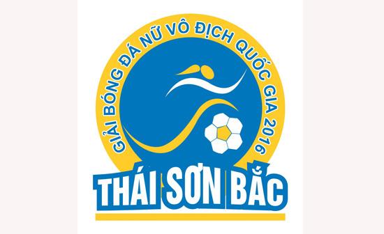 Lịch thi đấu giải bóng đá nữ VĐQG - Cúp Thái Sơn Bắc 2016