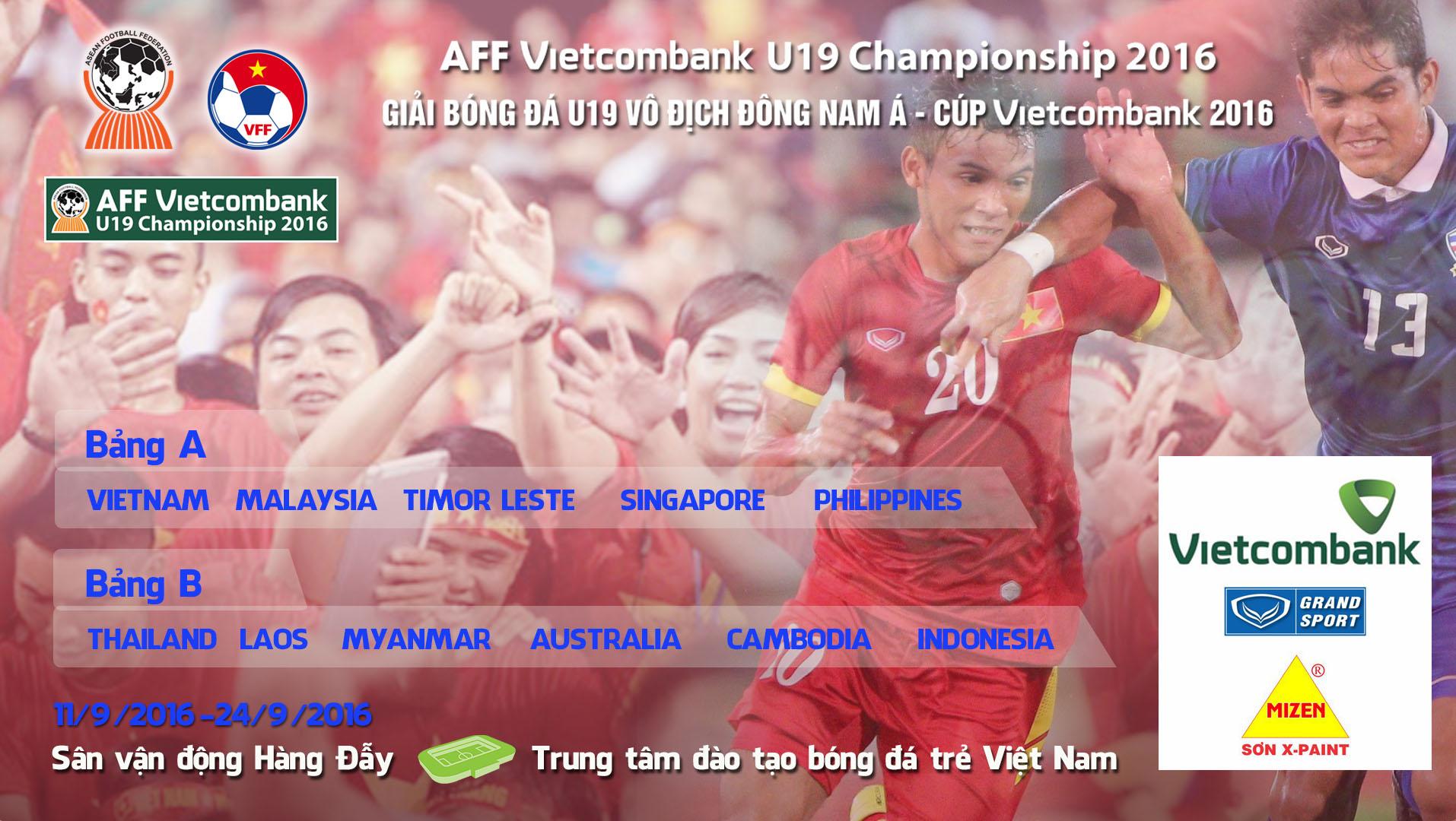 Thông tin về vé Giải bóng đá U19 vô địch Đông Nam Á 2016