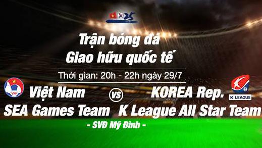 Lịch Họp báo trước trận đấu U22 Việt Nam vs. Tuyển các Ngôi sao K League