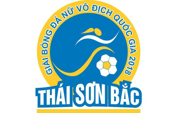 Lịch thi đấu & lịch THTT lượt đi giải BĐ nữ VĐQG - Cúp Thái Sơn Bắc 2018