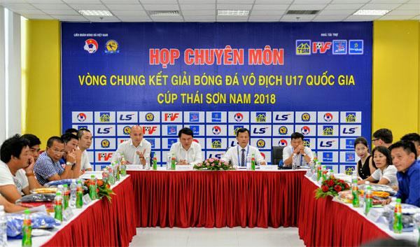 Họp kỹ thuật trước VCK giải bóng đá Vô địch U17 Quốc gia - Cúp Thái Sơn Nam 2018