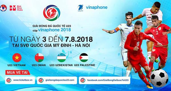 Lịch thi đấu Giải bóng đá quốc tế U23- Cúp VinaPhone 2018