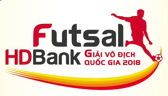 [Cập nhật] Lịch thi đấu Giai đoạn II- Lượt về Giải Futsal VĐQG HDBank 2018