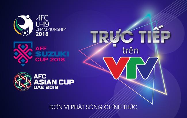VTV sở hữu bản quyền truyền hình AFF Suzuki Cup 2018, AFC U19 Championship 2018 và AFC Asian Cup 2019