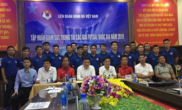 Khai mạc tập huấn giám sát, trọng tài các giải Futsal Quốc gia năm 2019