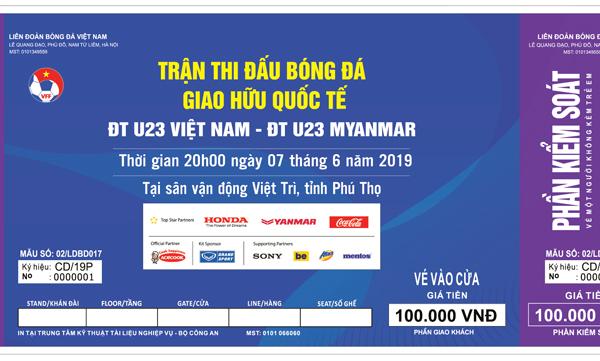 KẾ HOẠCH PHÁT HÀNH VÉ TRẬN ĐẤU GIAO HỮU QUỐC TẾ ĐỘI TUYỂN U23 VIỆT NAM VÀ ĐỘI TUYỂN U23 MYANMAR