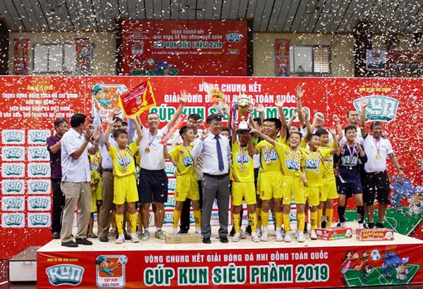 Sông Lam Nghệ An vô địch giải bóng đá Nhi đồng toàn quốc - Cúp KUN Siêu Phàm 2019