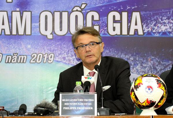 """HLV Philippe Troussier: """"Tôi vinh dự được đảm nhiệm vị trí HLV trưởng ĐT U19 Việt Nam"""""""