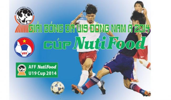 VTV6 tường thuật trực tiếp tất cả các trận đấu giải U19 Đông Nam Á 2014- Cúp NutiFood