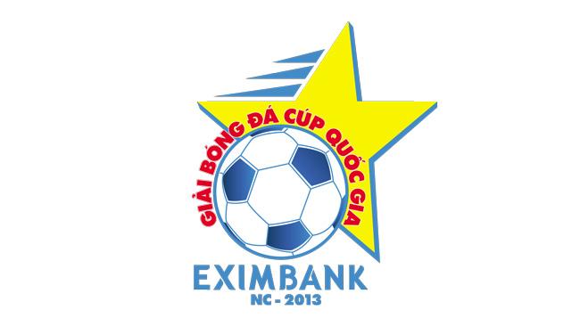 Lịch truyền hình trực tiếp vòng Tứ kết Cúp Quốc gia- Eximbank 2013