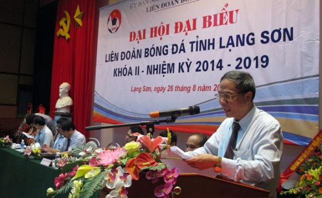Ông Nguyễn Văn Bình tái đắc cử chức danh Chủ tịch LĐBĐ tỉnh Lạng Sơn